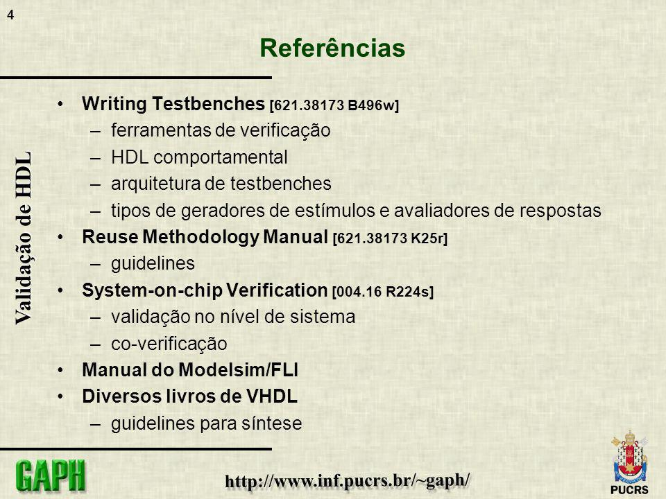 Referências Writing Testbenches [621.38173 B496w]